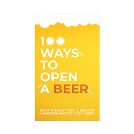 100 Ways to Open a Beer